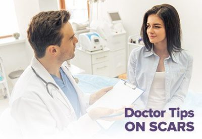 doctor tips on scars